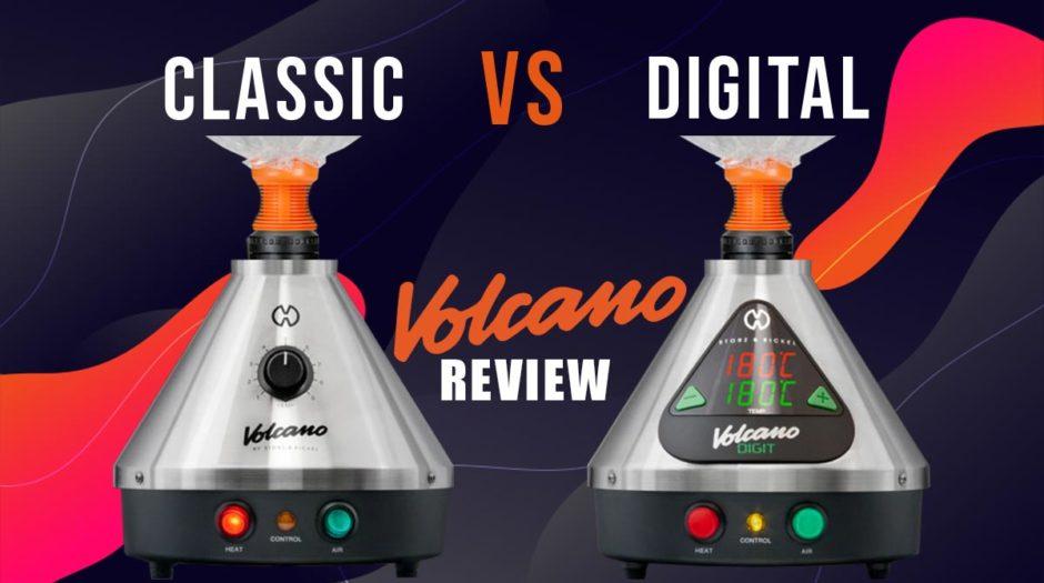 Classic Volcano vs Digital Volcano Review