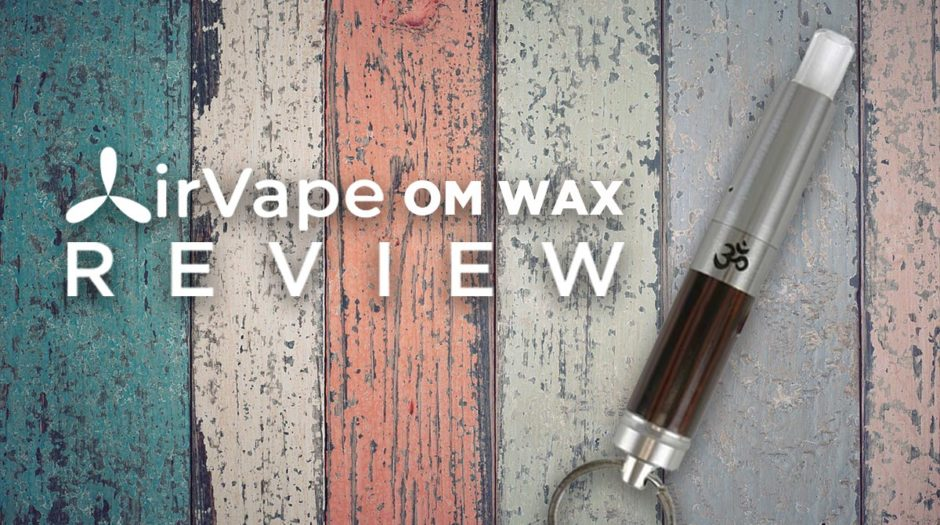 AirVape OM Wax Vaporizer Review