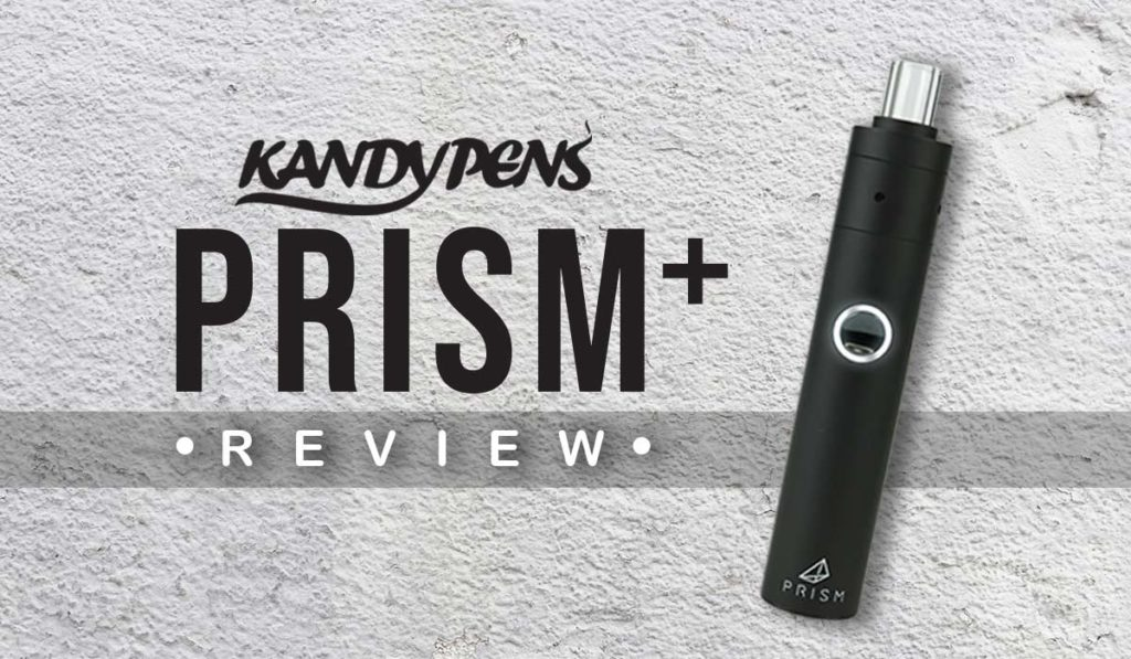 KandyPens Prism Plus & Prism Review - Taste the Clouds