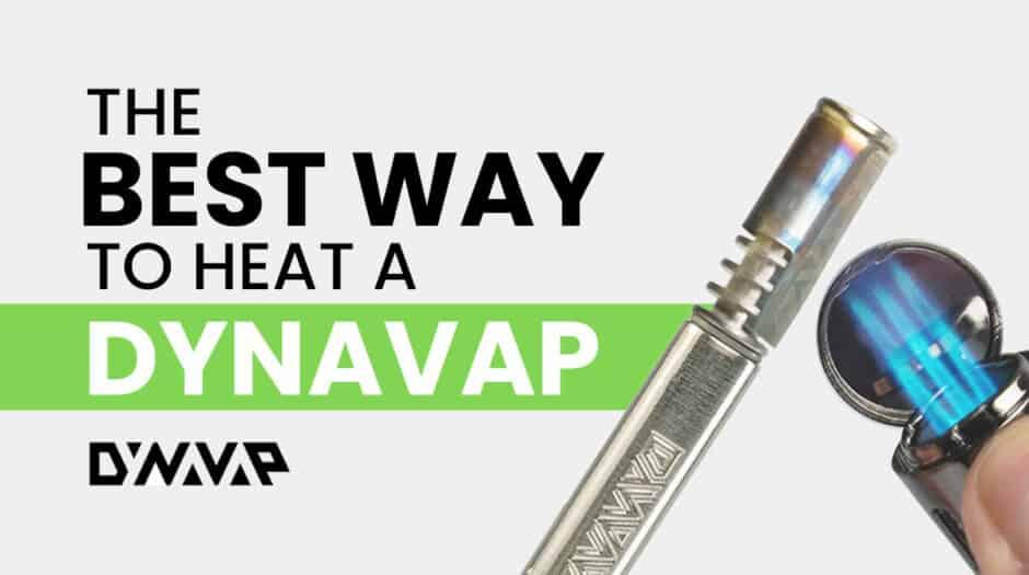 the best way to heat a dynavap