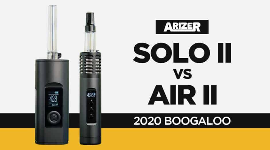 Arizer Solo 2 vs Air 2