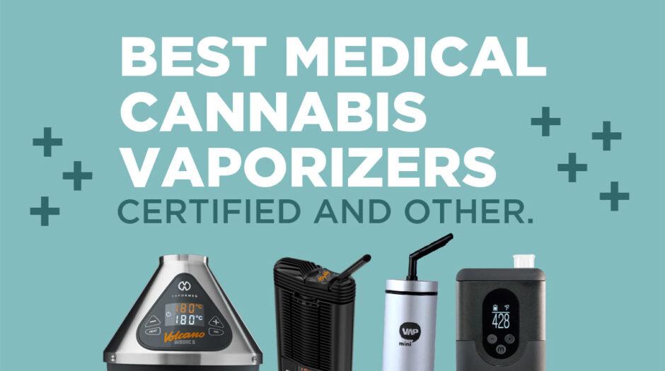 Best medical cannabis vaporizers